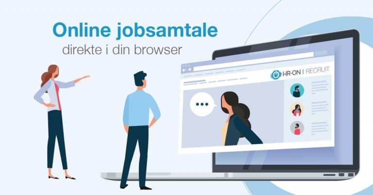 Online jobsamtale direkte i din browser